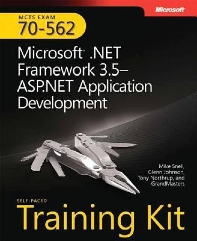 Mcts Self Paced Training Kit Exam 70 562 Microsoft Framework