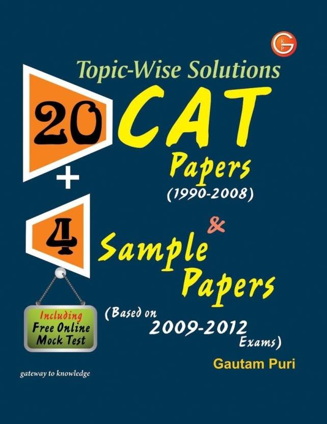 topic wise solutions cat papers sample papers including  topic wise solutions 20 cat papers 4 sample papers including online mock test