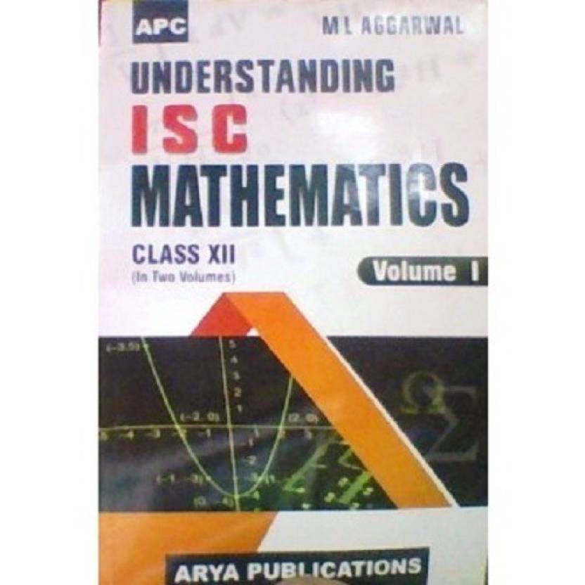 APC Understanding ISC Mathematics Class-XII (in Two Volume for 2018