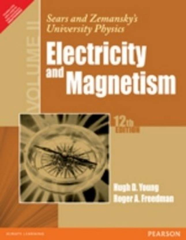 Sears and zemanskys university physics volume ii electricity and sears and zemanskys university physics volume ii electricity and magnetism 12th edition fandeluxe Images