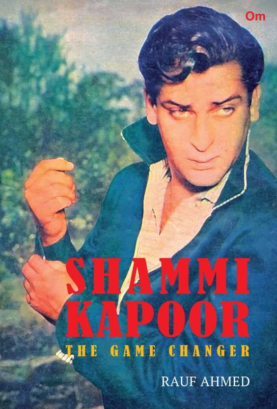 Shammi Kapoor:The Game Changer