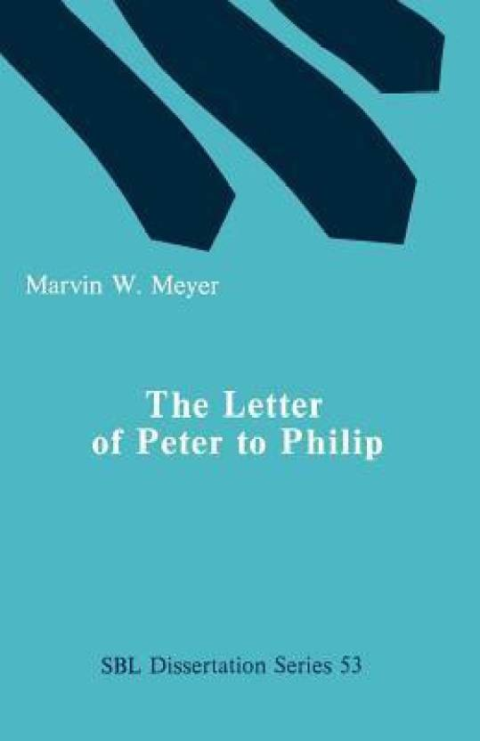 Letter of Peter to Philip, The (Dissertation Series (Society