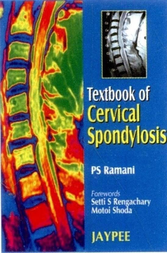 TEXTBOOK OF CERVICAL SPONDYLOSIS 1st Edition