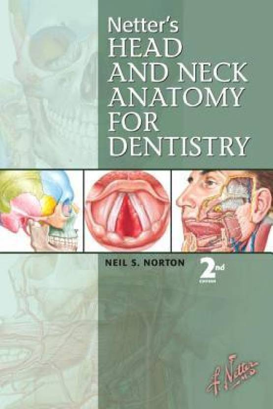 Netter\'s Head and Neck Anatomy for Dentistry 2nd Edition - Buy ...