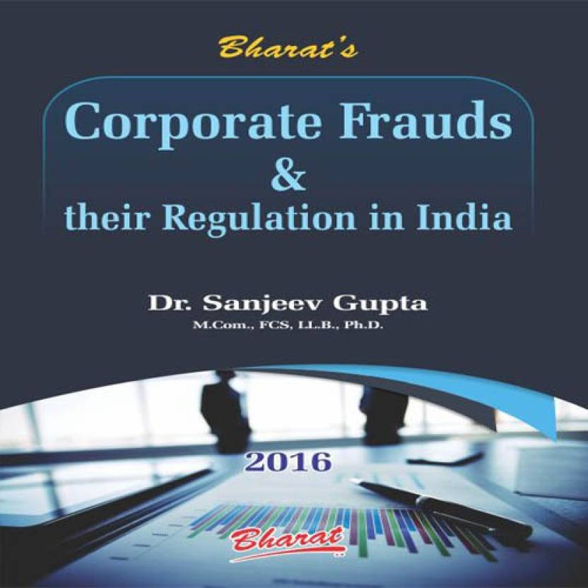 Corporate Frauds & their Regulation in India (English)