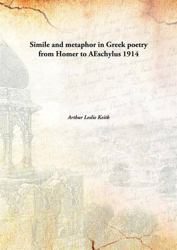 the continual use of similes and metaphors in the iliad by homer