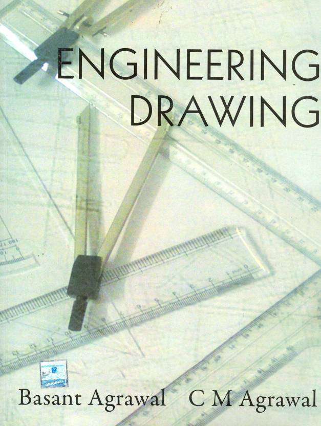Engineering Drawing By Agrawal Basant Author Agrawal C M
