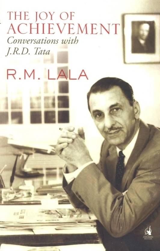 The Joy of Achievement : A Conversation with J.R.D.Tata