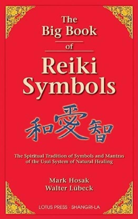 The Big Book Of Reiki Symbols Buy The Big Book Of Reiki Symbols By