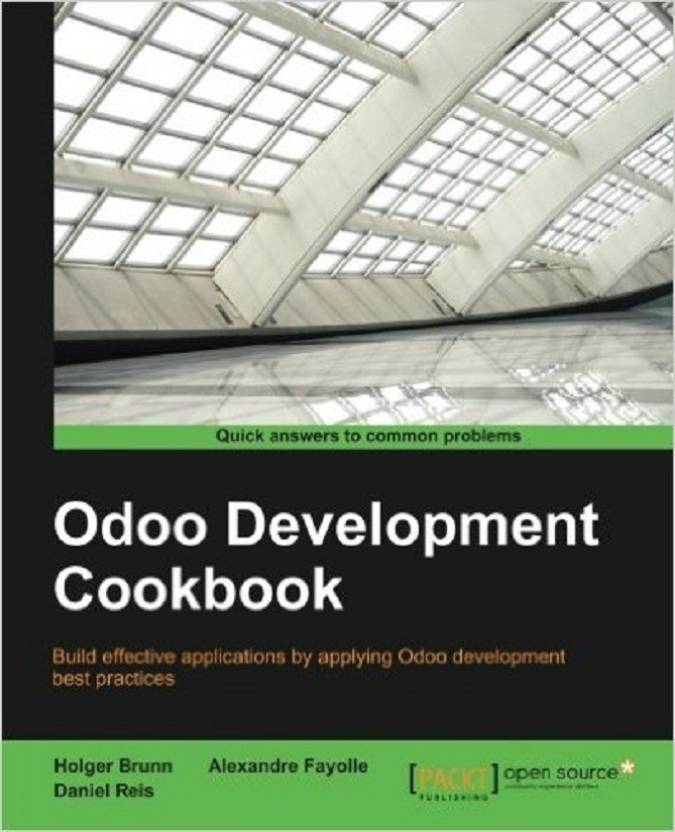Odoo Development Cookbook: Buy Odoo Development Cookbook by