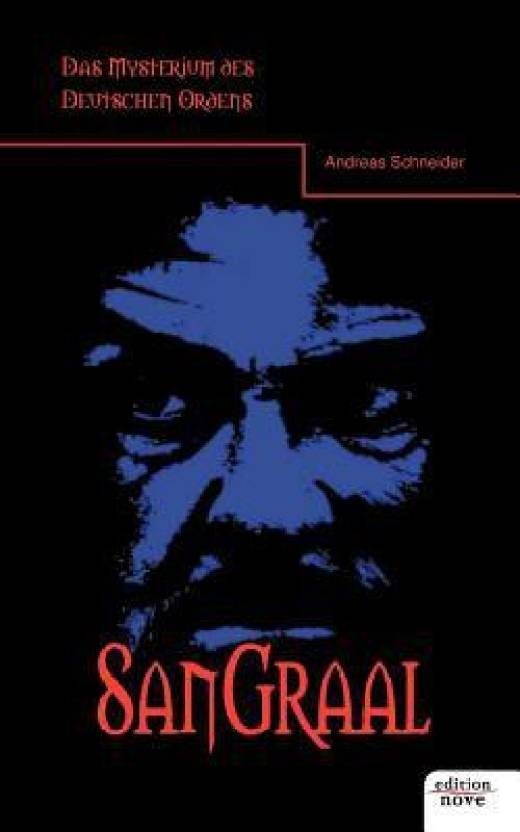 San Graal: Buy San Graal by Andreas Schneider at Low Price