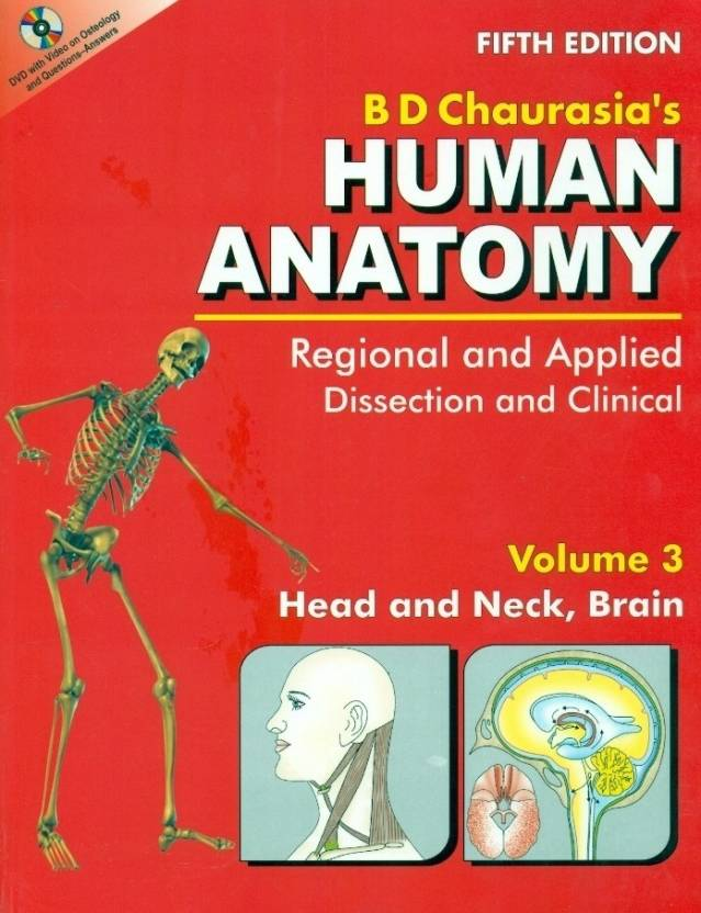 B D Chaurasia's Human Anatomy : Regional and Applied Dissection ...