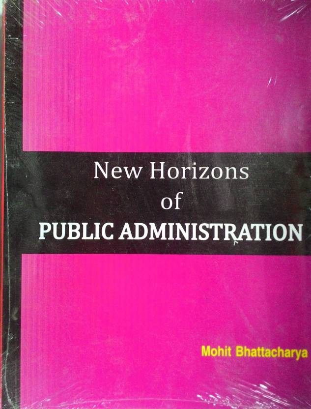 New Horizons of Public Administration 7th  Edition