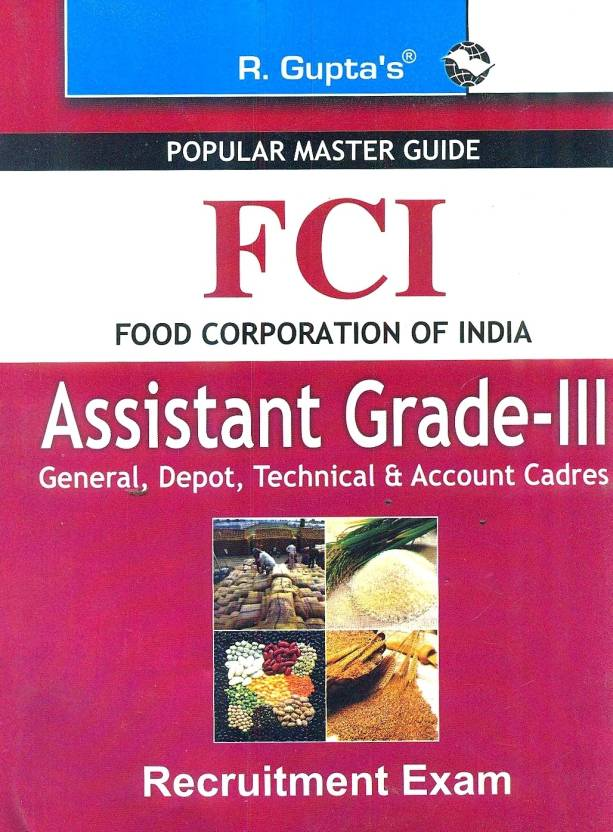 FCI Exam GuideAssistant Grade-III Recruitment Exam Guide 1st  Edition