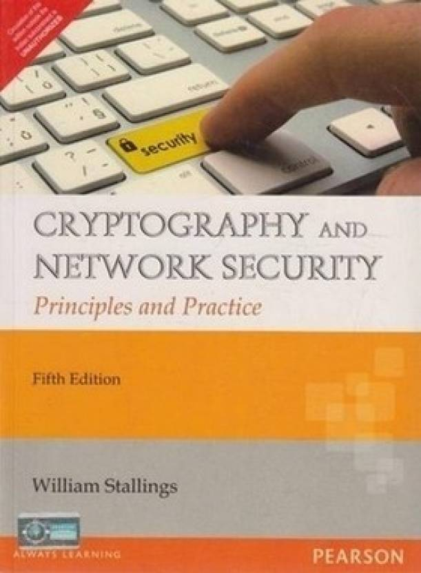 Cryptography and Network Security : Principles and Practice 5th  Edition