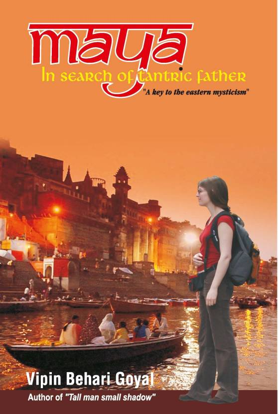 Maya in Search of Tantric Father