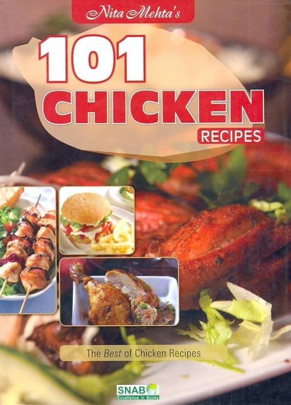 101 Chicken Recipes Buy 101 Chicken Recipes By Nita Mehta At Low
