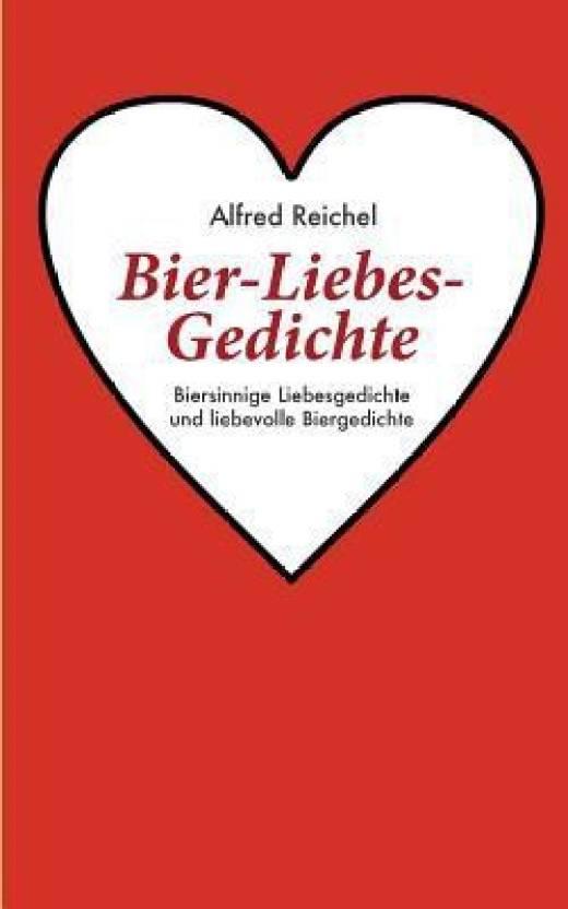 Bier Liebes Gedichte Buy Bier Liebes Gedichte Online At