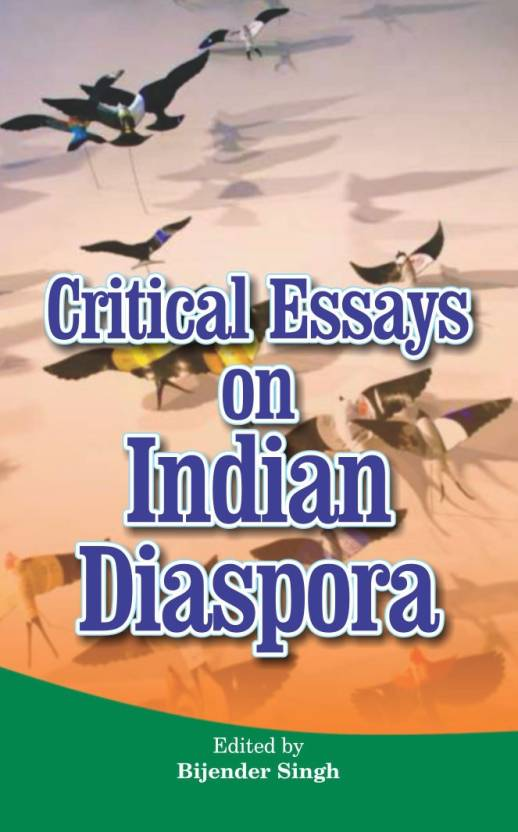 Critical Essays on Indian Diaspora