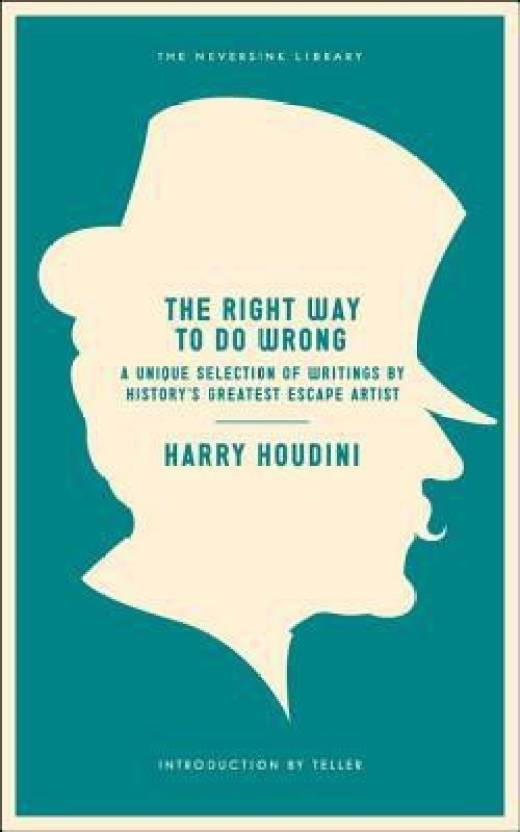 The Right Way to Do Wrong: Buy The Right Way to Do Wrong by
