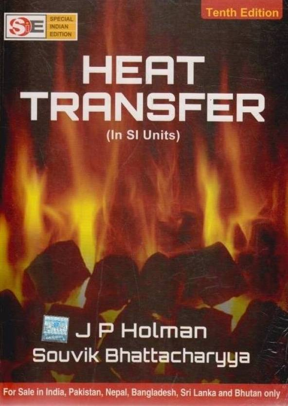 Heat Transfer (In SI Units) 10th  Edition