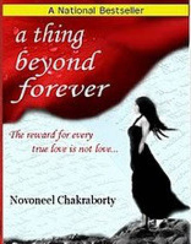 A Thing Beyond Forever : The Reward for Every True Love is not Love...