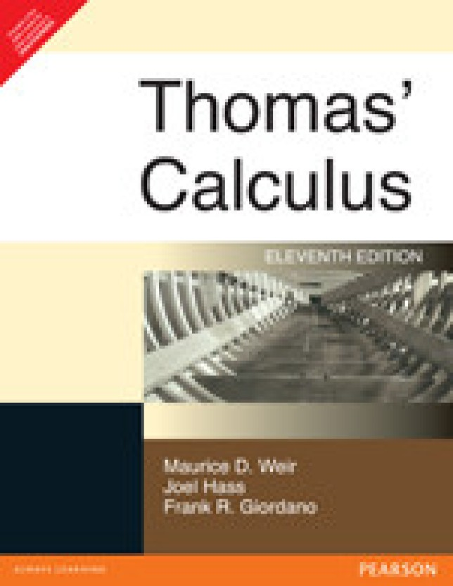 thomas calculus 11th edition 11th edition buy thomas calculus 11th rh flipkart com Thomas Calculus 12th Edition Online Thomas Calculus 12th Edition 1 1A