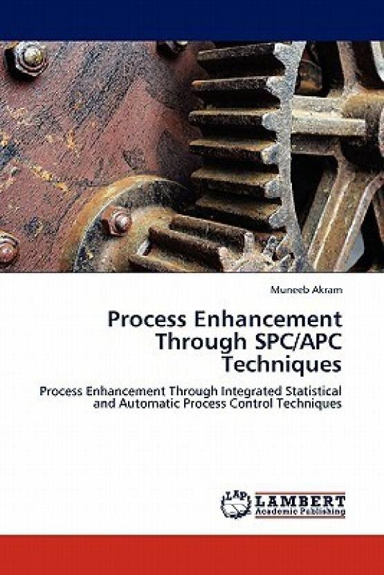 Process Enhancement Through Spc/Apc Techniques