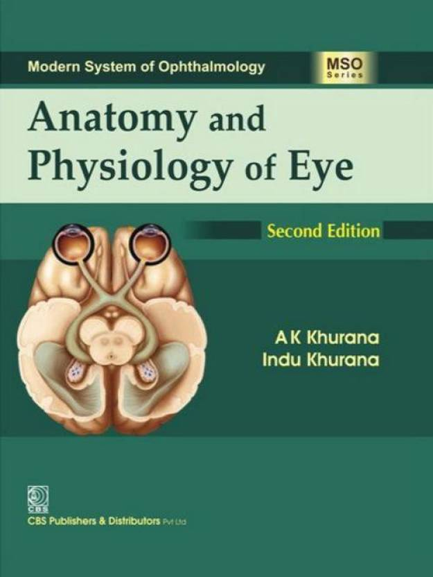 Modern System of Ophthalmology Anatomy and Physiology of Eye 2nd ...