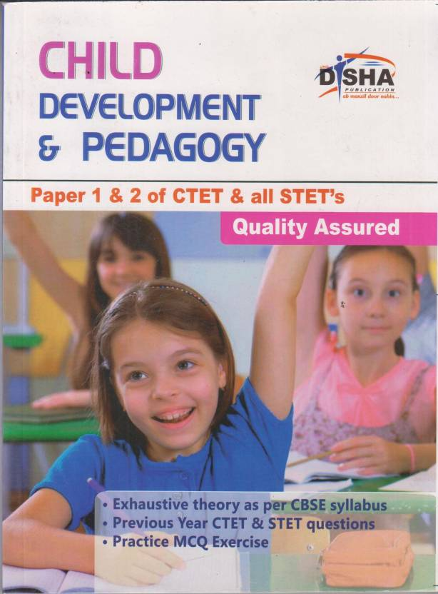 Child Development & Pedagogy : Paper 1 & 2 of CTET & all STET