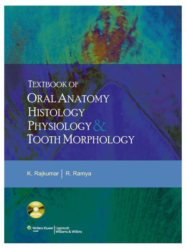 Textbook of Oral Anatomy Physiology, Histology and Tooth Morphology ...
