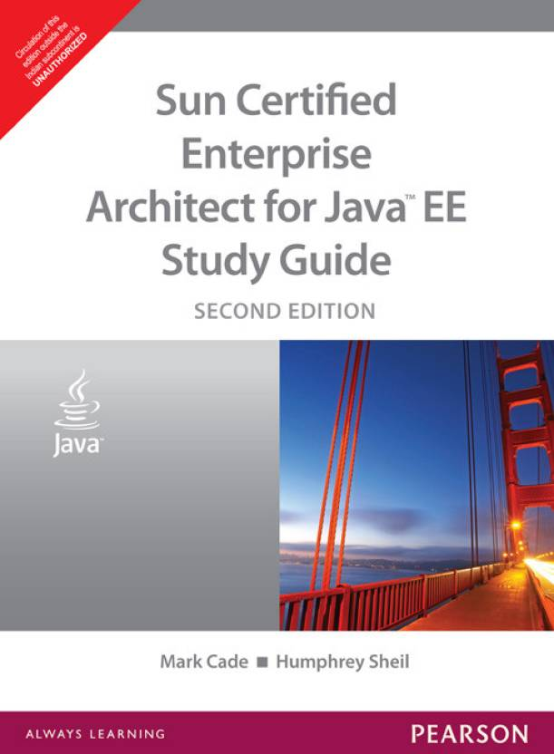 Sun Certified Enterprise Architect For Java Ee Study Guide Cade 2nd