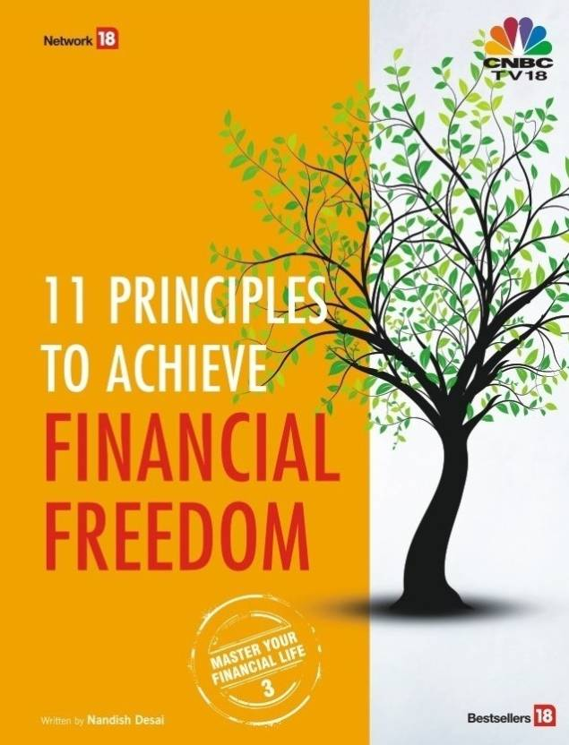 11 Principles to Achieve Financial Freedom: Master Your Financial Life 3