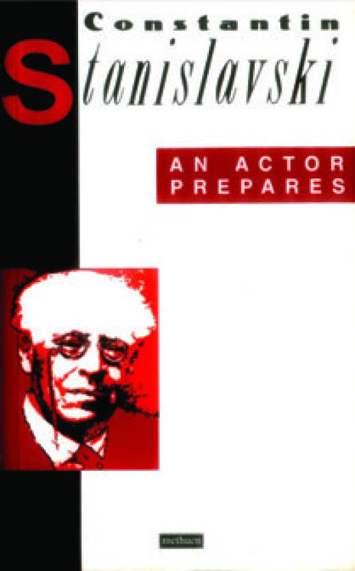 Constantin Stanislavski An Actor Prepares