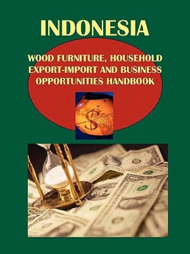 Indonesia Wood, Bamboo, Furniture, Household Export-Import