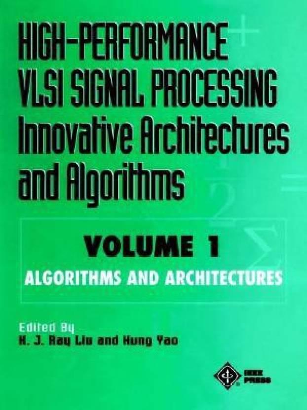 High-Performance VLSI Signal Processing Innovative
