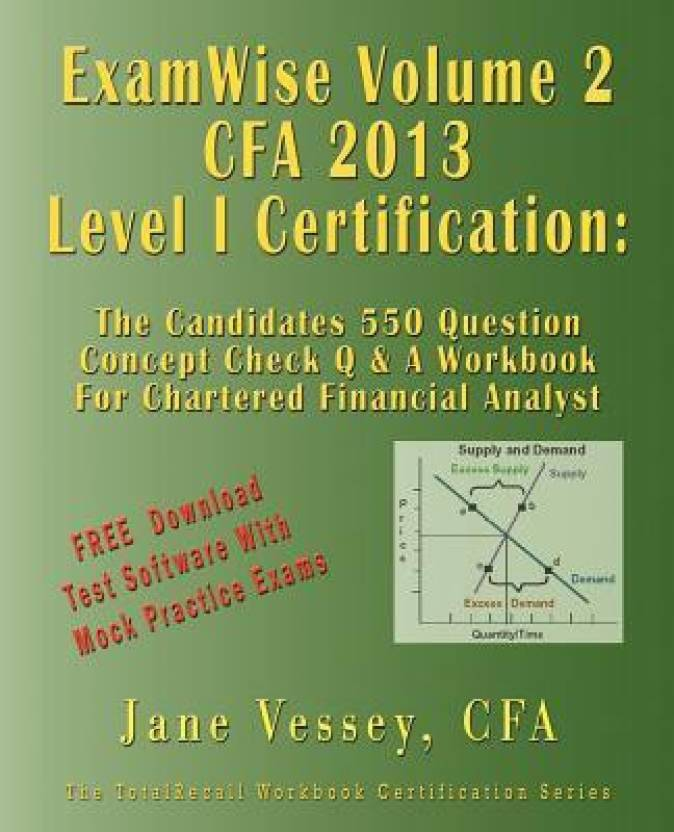 Examwise Volume 2 For 2013 Cfa Level I Certification The Second