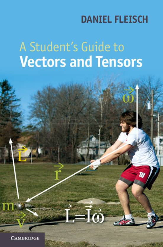 A Student's Guide to Vectors and Tensors: Buy A Student's