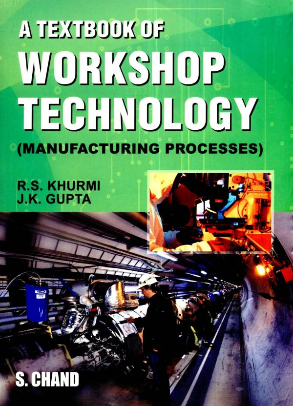 Manufacturing Process By Rs Khurmi Pdf File - lostmx