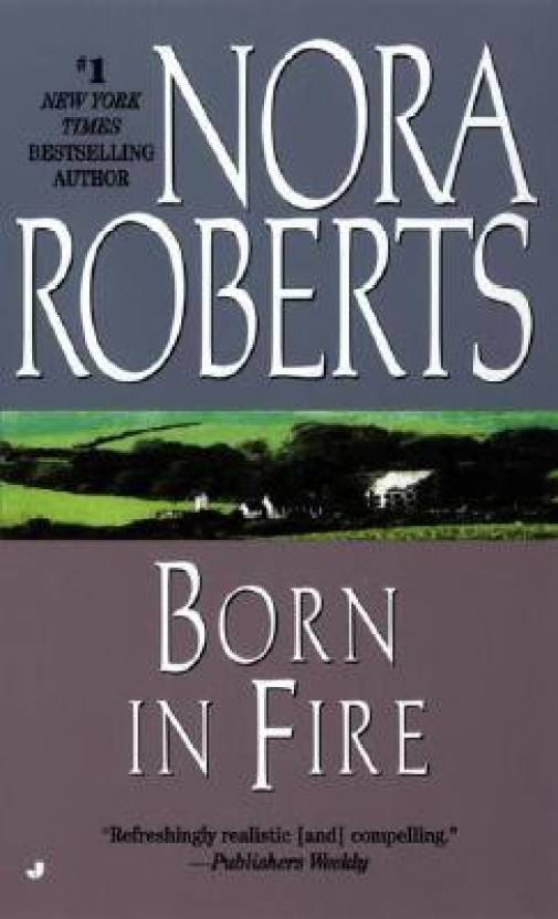 Born in Fire: The Born In Trilogy #1