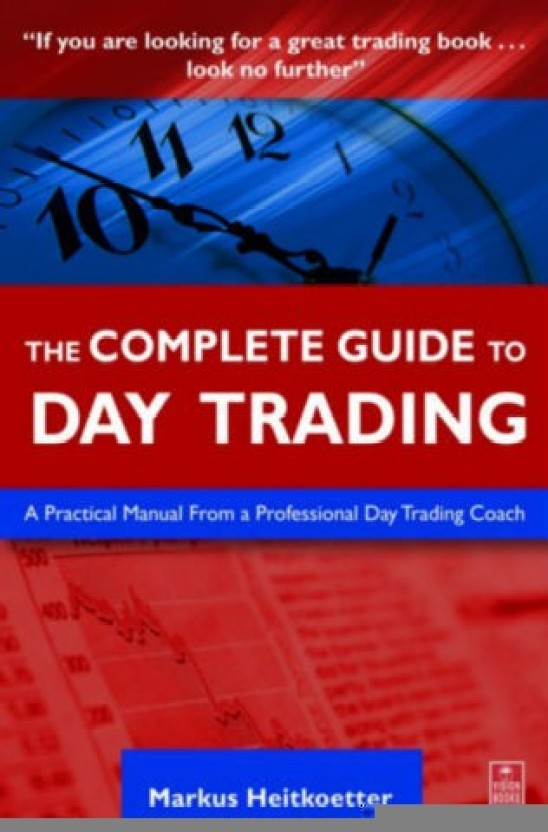 the complete guide to day trading a practical manual from a rh flipkart com day trading manual pdf Day Trading Stock