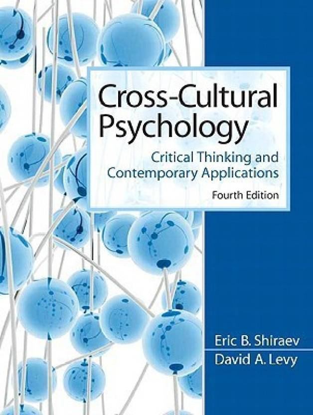 cross cultural psychology critical thinking and contemporary applications sixth edition