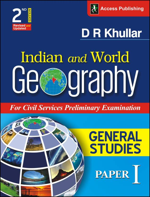 Indian and World Geography For General Studies Paper 1 (Prelims), 2nd Edition 2 Edition