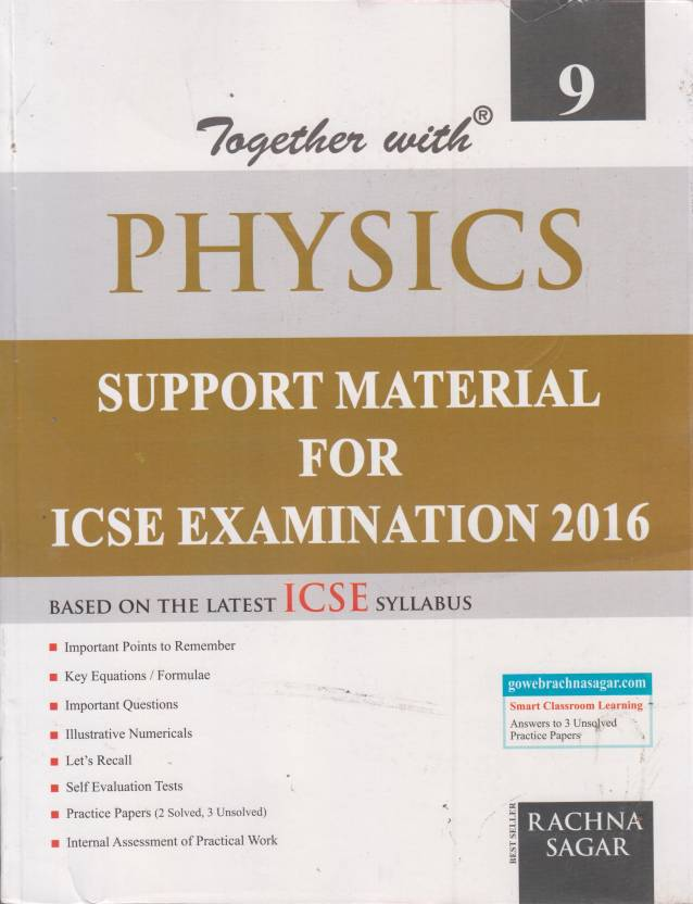 Together with Physics for ICSE Students ClassIX 9th Edition