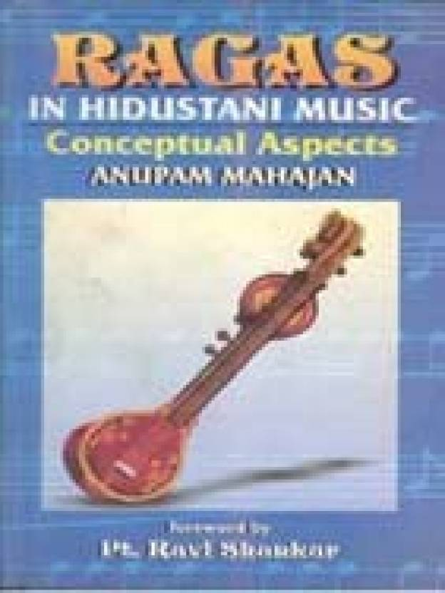 Ragas In Hindustani Music: Conceptual Aspects : Conceptual Aspects (without Cassette of Rs. 100) New edition Edition