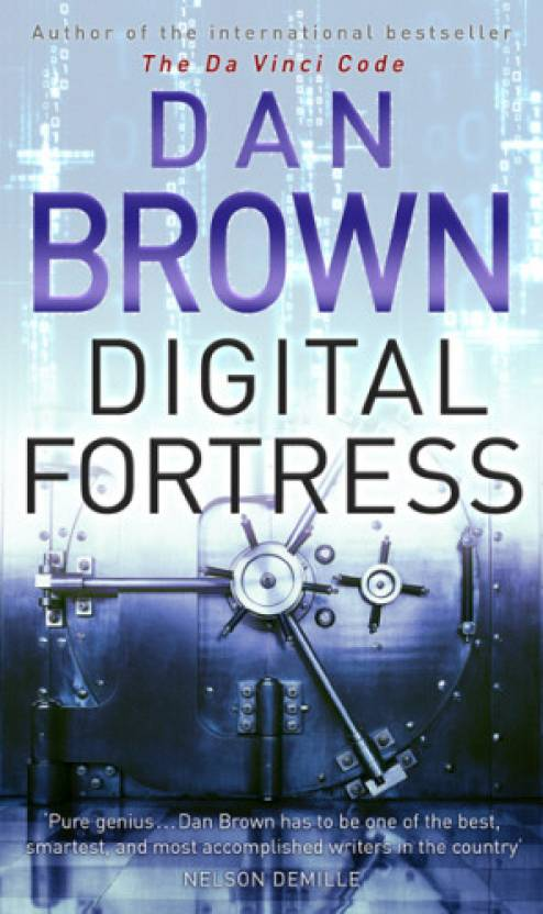 Digital Fortress Buy Digital Fortress By Dan Brown Online At Best