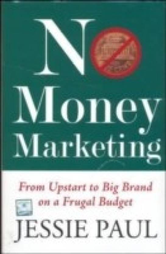 No Money Marketing 1st  Edition
