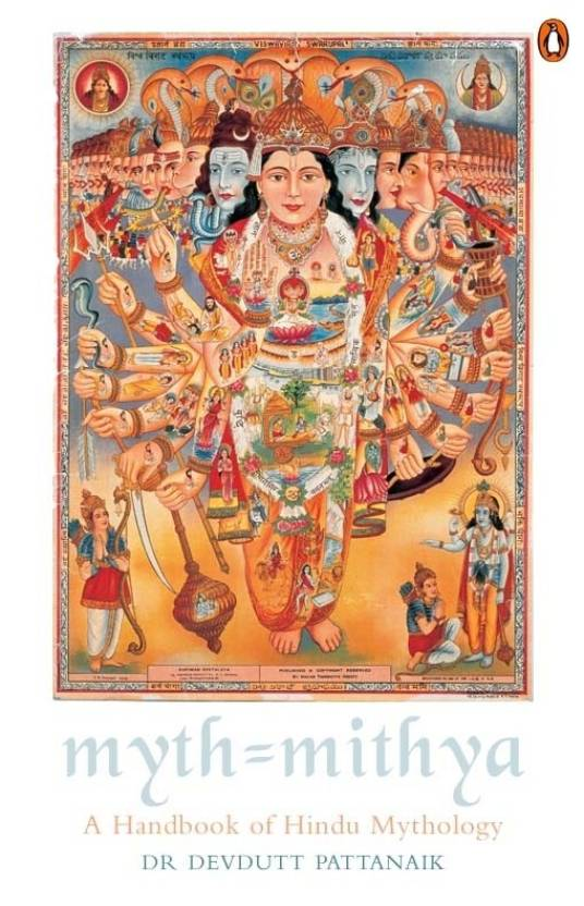 Myth = Mithya: A Handbook of Hindu Mythology