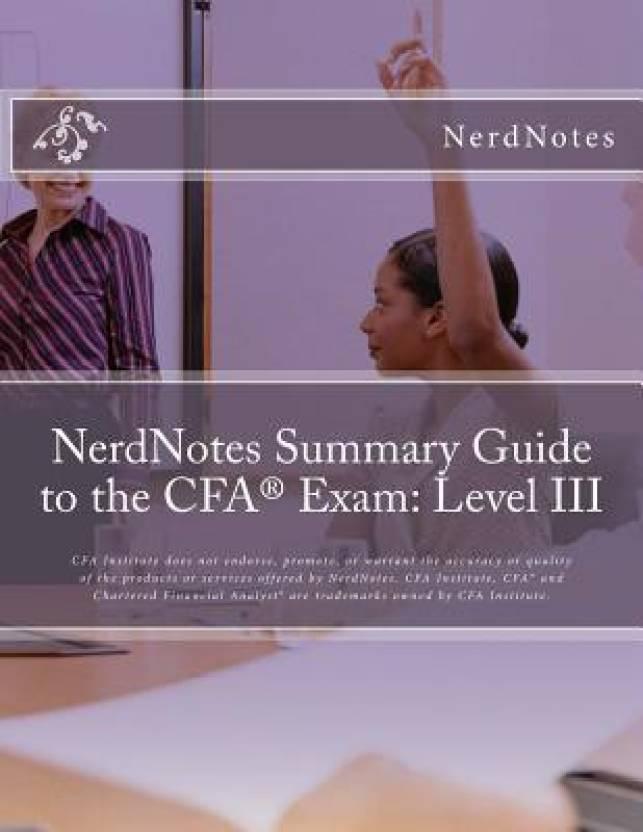 Nerdnotes Summary Guide to the Cfa(r) Exam: Level III: Buy