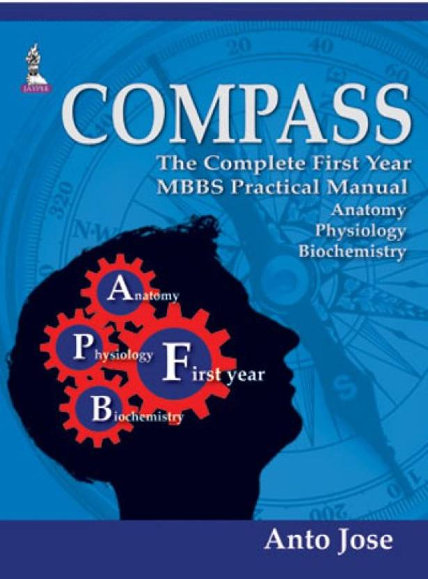 Compass : The Complete First Year MBBS Practical Manual Anatomy ...
